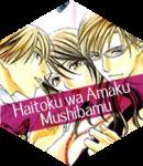 Haitoku wa Amaku Mushibamu