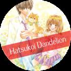 Hatsukoi Dandelion