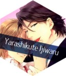 Yarashikute ijiwaru