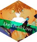 Hetalia - Don't Rush Love
