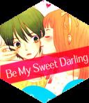 Be my sweet darling