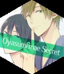 Oyasumi Mae Secret